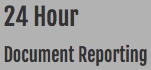 24 Hour Document Reporting